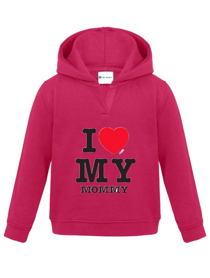 Hoodie Fuchsia I Love My Mommy Be Babybe Baby