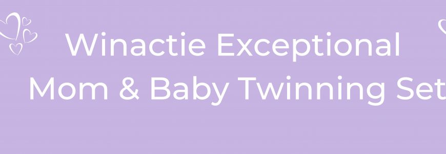Winactie Exceptional Mom & Baby Twinning Set